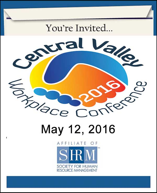 Central Valley Workplace Conference 2016